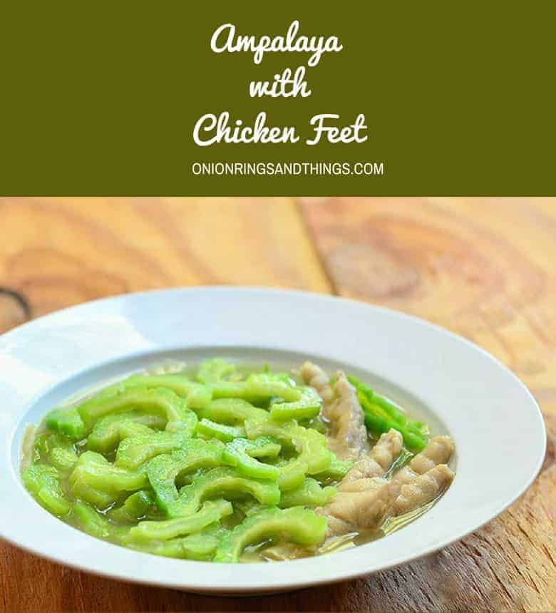 Ampalaya with chicken feet made tinola style with tender-crisp bittermelon and fall off the bone chicken feet. Healthy and delicious, it's perfect paired with steamed rice!